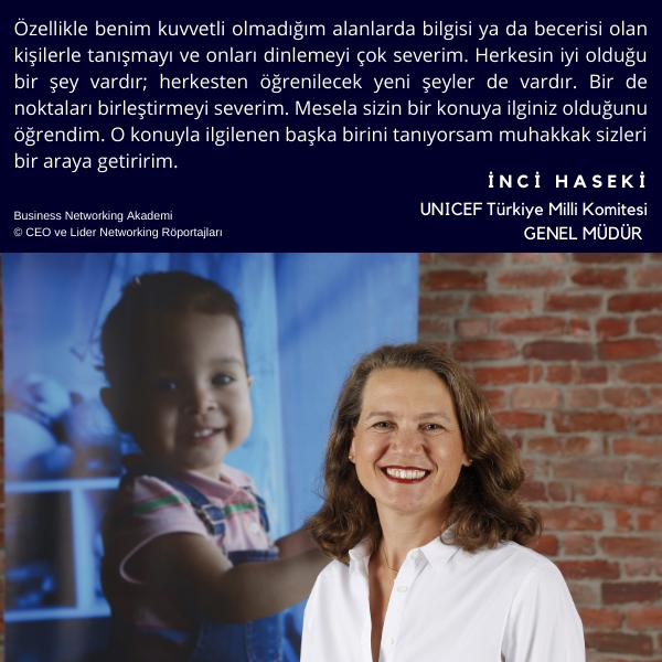 CEO ve Liderlerden Networking Mesajları - İnci Haseki - UNICEF